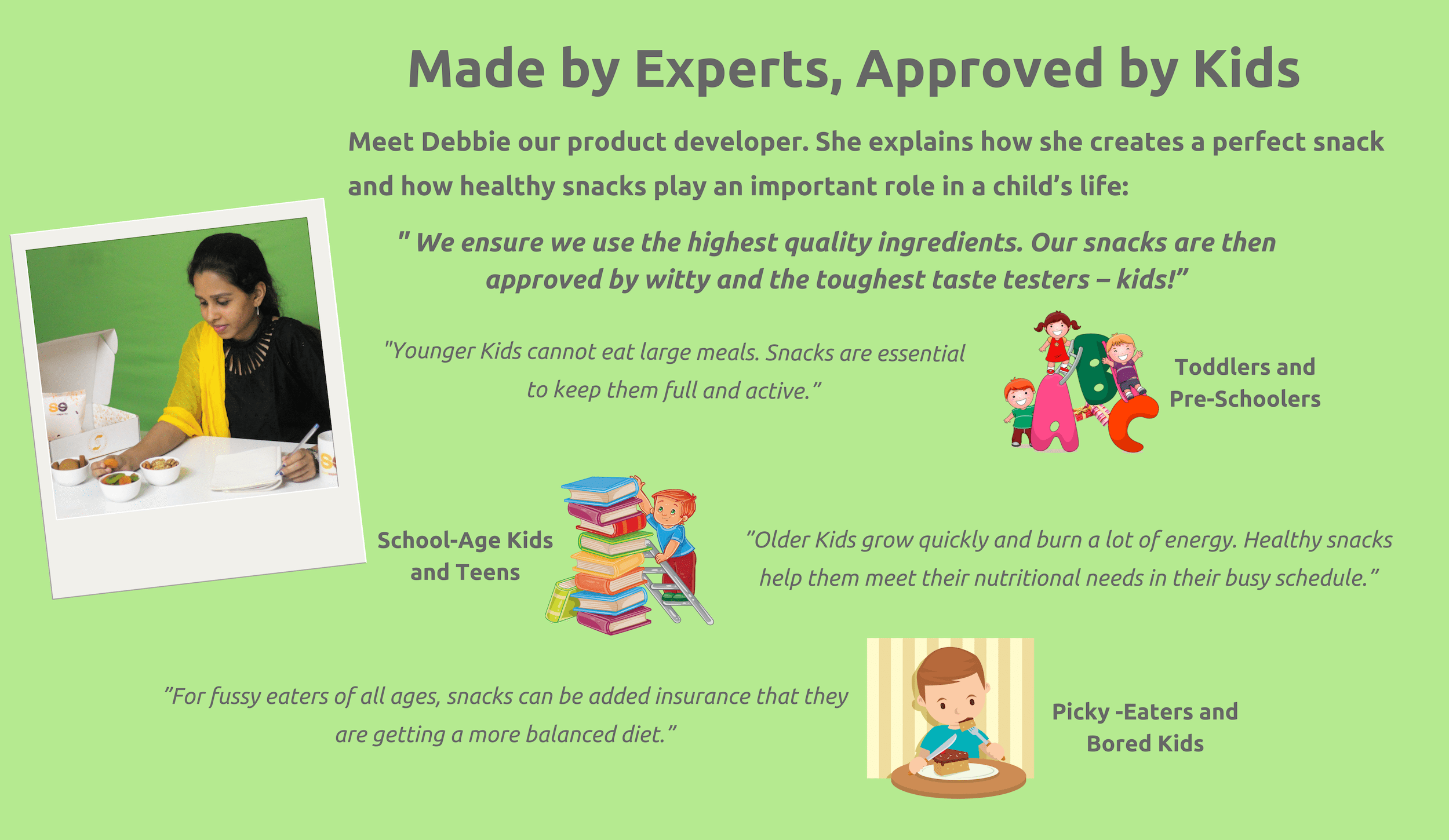 Made by Experts, Approved by Kids